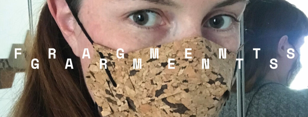 Fragments Garments #8 – Covid-19 Seamless Facial Protection Masks