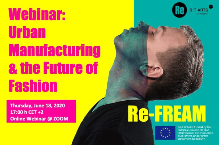 WEBINAR: URBAN MANUFACTURING AND THE FUTURE OF FASHION